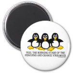 Feel The Burning Stare Of The Penguins 2 Inch Round Magnet