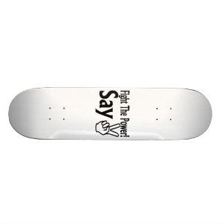 Fight The Power Say Peace Skateboard Decks