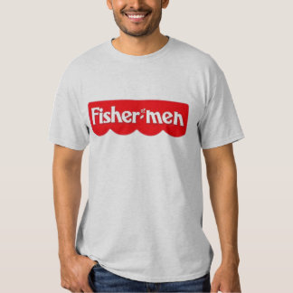 -Fisher of Men- Tshirts
