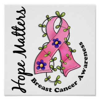 Flower Ribbon 4 Hope Matters Breast Cancer Poster