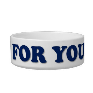 For You My King Pet Bowl