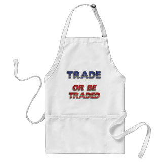 Free Enterprise Trade or Be Traded Apron