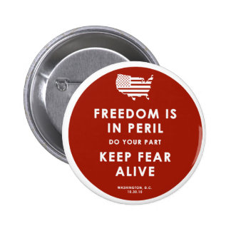 Freedom In Peril! 2 Inch Round Button
