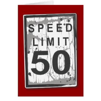 Funny 50th Birthday Speed Limit Card