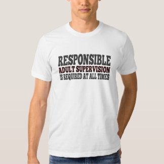 Funny Adult Supervision Required Warning Tee Shirt