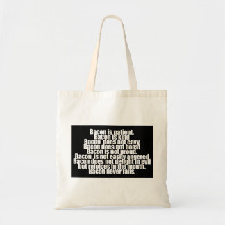Funny Bacon is Kind parody Budget Tote Bag