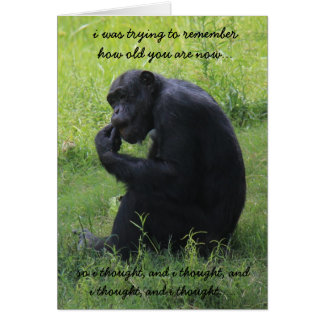 Funny Chimp (the thinker) Over the Hill Birthday Greeting Card
