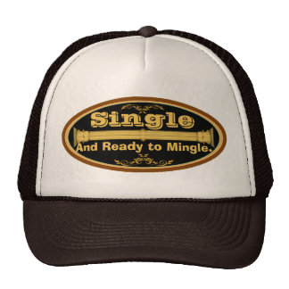 Funny Single and Ready to Mingle Trucker Hat