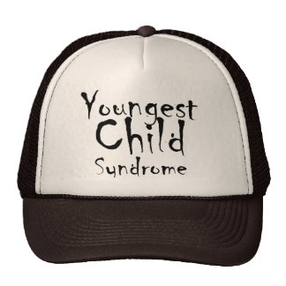 Funny Youngest Child Syndrome trucker hat