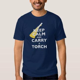 Gardez le calme et portez une torche tee shirt