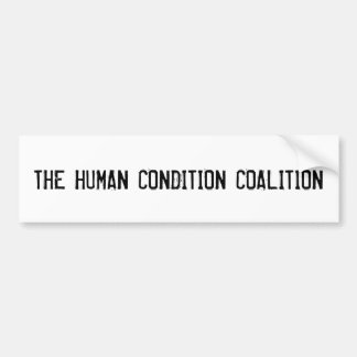 Get behind the cause!Show your inner humanitarian Bumper Sticker