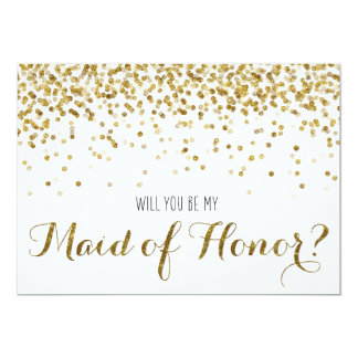"Gold Glitter Confetti Will you be my Maid of Honor 5"" X 7"" Invitation Card"