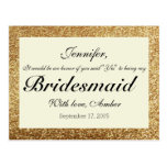 Gold Glitter Will You Be My Bridesmaid Postcard