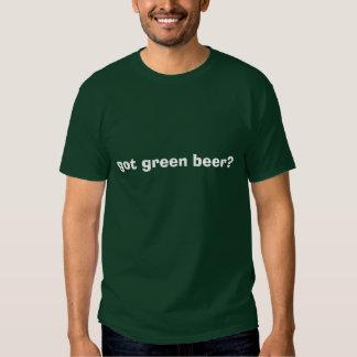 got green beer? t shirts