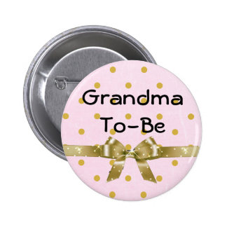 Grandma To Be Baby Shower Pink and Gold Button