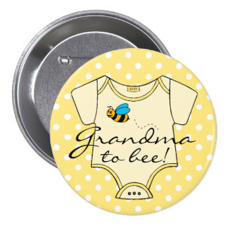 Grandma To Bee Yellow and White 3 Inch Round Button