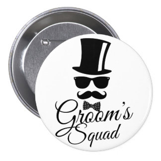Groom's squad 3 inch round button