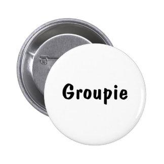 Groupie 2 Inch Round Button