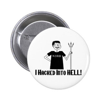 Hacked Into Hell 2 Inch Round Button