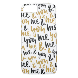 Hand Script You and Me Love Pattern in Black/Gold iPhone 7 Case