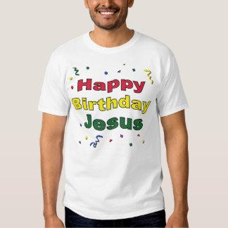Happy Birthday Jesus T Shirts
