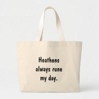 Heathens always rune my day. jumbo tote bag