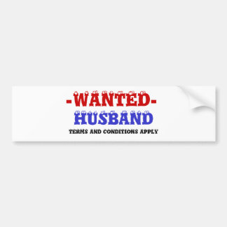 HUSBAND WANTED! BUMPER STICKER