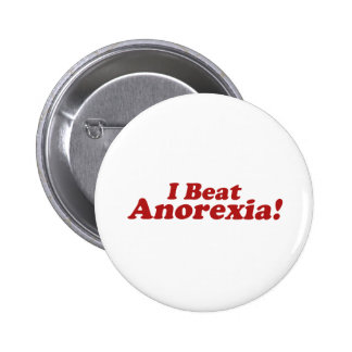 I Beat Anorexia! 2 Inch Round Button
