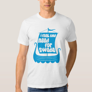 I Feel the Need for Swede American Apparel Fitted T-shirt