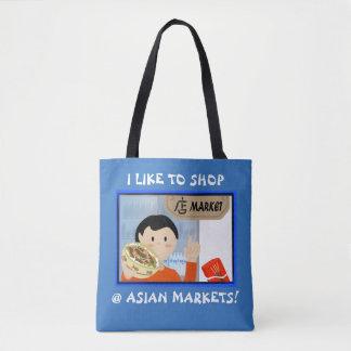 I like to Shop @ Asian Markets Tote