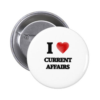 I love Current Affairs 2 Inch Round Button