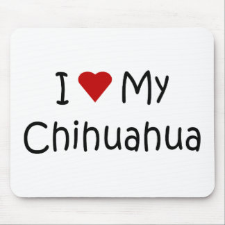 I Love My Chihuahua Dog Breed Lover Gifts Mouse Pad