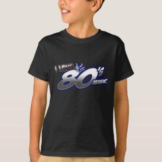 I Love the 80s Eighties MUSIC 1980s music fan T Shirts