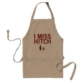 I Miss Hitch Apron