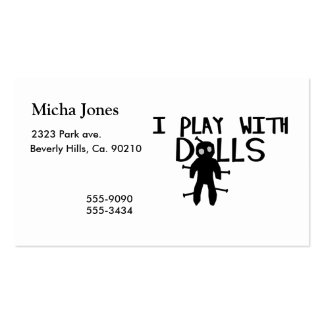 I Play With Dolls Voodoo Business Card