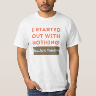 I started with Nothing Tshirt