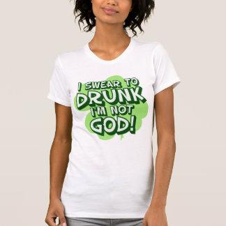 I Swear To Drunk I'm Not God Tshirts