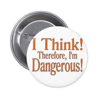 I Think! 2 Inch Round Button