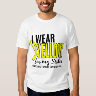 I Wear Yellow For My Sister 10 Endometriosis Shirts