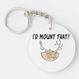 I'd Mount That Deer Head Double-Sided Round Acrylic Keychain
