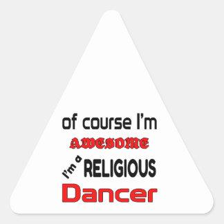 I'm a Religious Dancer Triangle Sticker