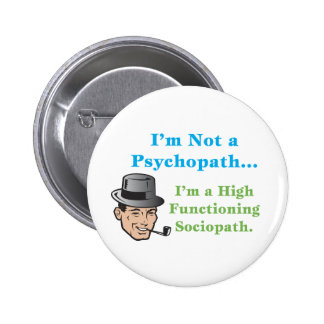 I'm Not a Psychopath... 2 Inch Round Button