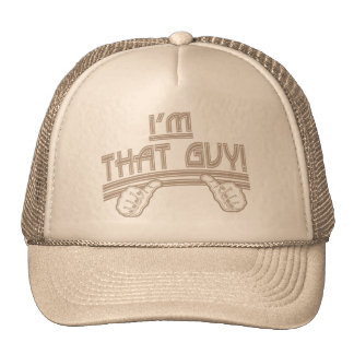 I'm That Guy Trucker Hat
