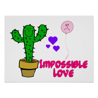 Impossible Love Cactus & Balloon Poster