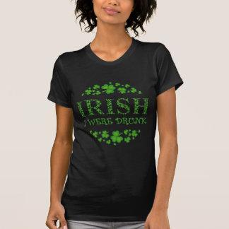 IRISH I Were Drunk - St. Patrick's Day Tees