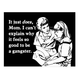 it feels good to be a gangster gangsta postcard