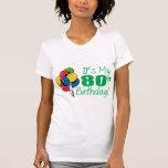 It's My 80th Birthday (Balloons) T Shirt