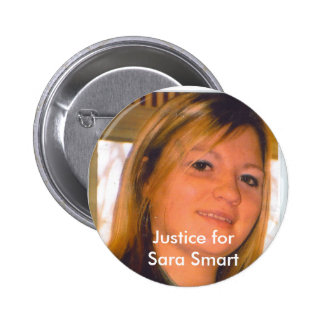 Justice for Sara Smart 2 Inch Round Button