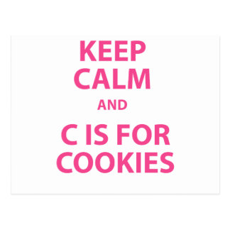 Keep Calm and C Is For Cookies Postcard