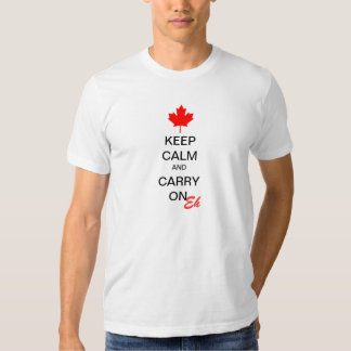 Keep Calm and Carry On Eh Tee Shirts